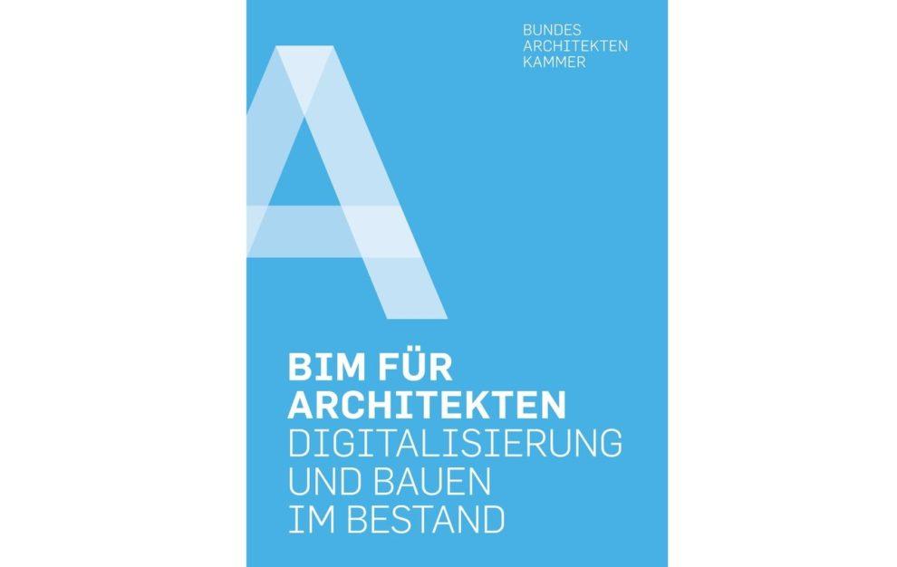 Cover des BAK-Leitfadens Digitalisierung und Bauen im Bestand
