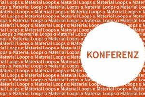 Key-visual zur Konferenz Material Loops und Circular Economy