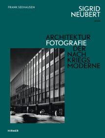 Sigrid_Neubert_Architekturfotofrafie_der_Nachkriegsmoderne.jpg