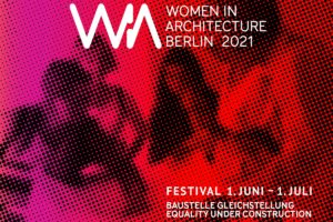 Festival Women in Architecture Berlin 2021