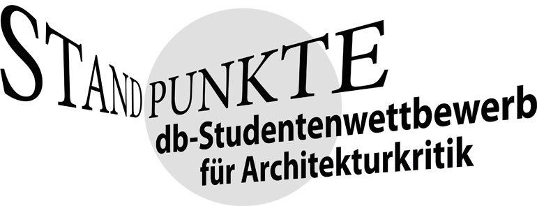 db Standpunkte Studentenwettbewerb für Architekturkritik